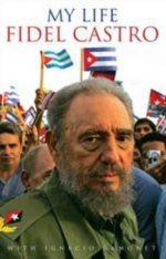 Fidel Castro - My life